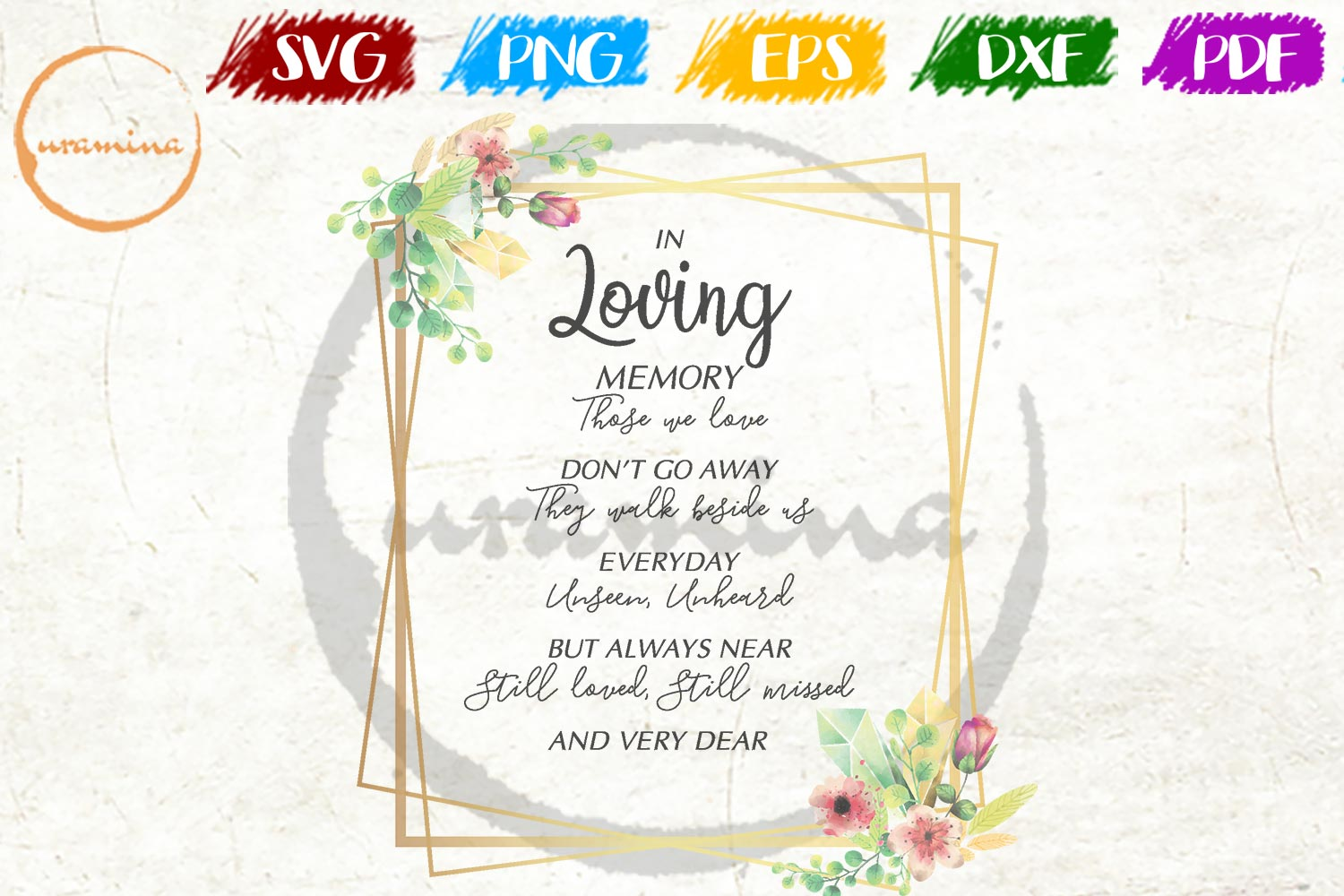 Download Free In Loving Memory Those We Love Graphic By Uramina Creative Fabrica for Cricut Explore, Silhouette and other cutting machines.