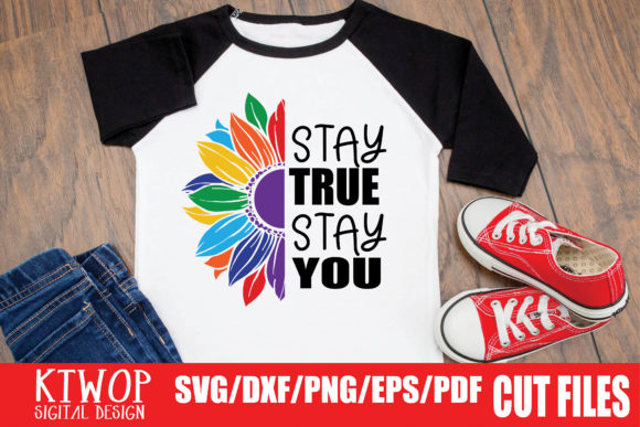 Download Free Stay True Stay You Graphic By Ktwop Creative Fabrica for Cricut Explore, Silhouette and other cutting machines.