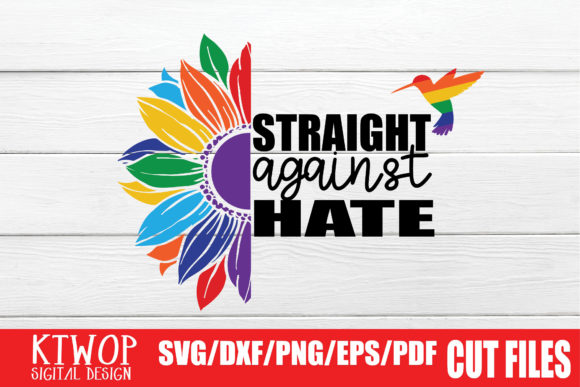 Download Free Straight Against Hate Graphic By Ktwop Creative Fabrica for Cricut Explore, Silhouette and other cutting machines.