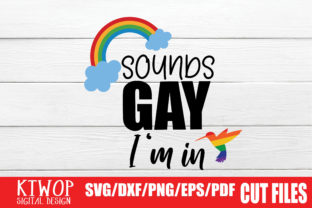 Download Free Sounds Gay I M In Graphic By Ktwop Creative Fabrica for Cricut Explore, Silhouette and other cutting machines.