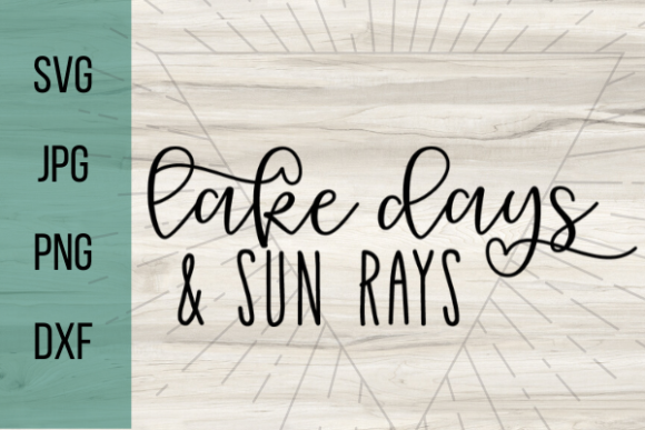 Download Free Lake Days And Sun Rays Graphic By Talia Smith Creative Fabrica for Cricut Explore, Silhouette and other cutting machines.