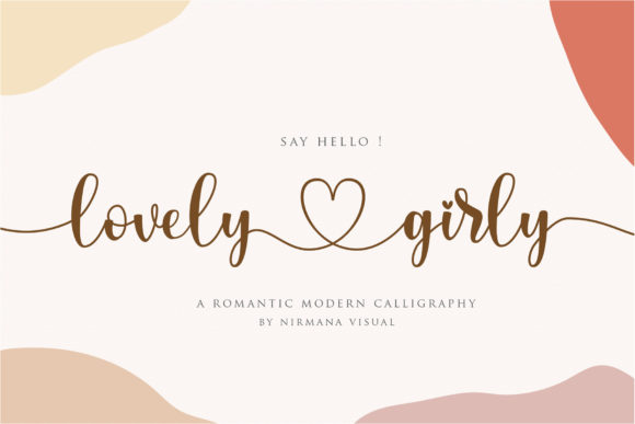 Print on Demand: Lovely Girly Script & Handwritten Font By Sigit Dwipa