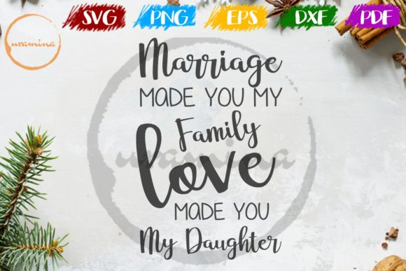 Download Free Marriage Made You My Family Love Graphic By Uramina Creative for Cricut Explore, Silhouette and other cutting machines.
