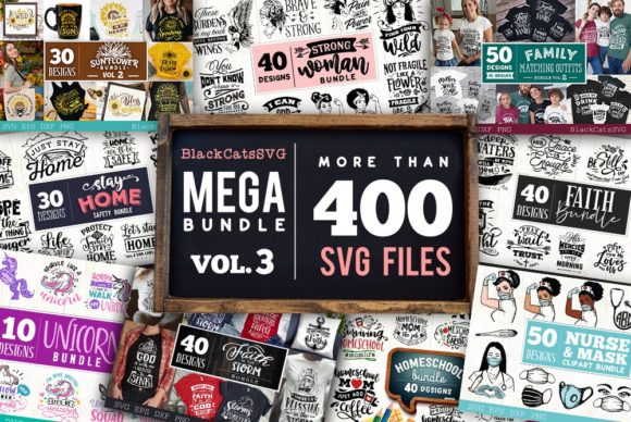 Mega Bundle 400 Designs Vol 3 Graphic Crafts By BlackCatsMedia