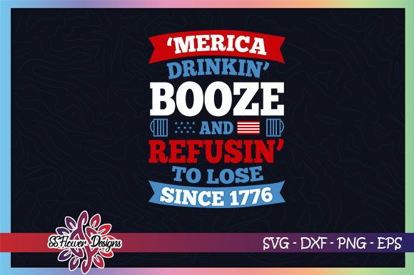Download Free Merica Drinkin Booze 1776 Usa Graphic By Ssflower Creative for Cricut Explore, Silhouette and other cutting machines.