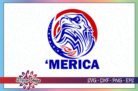 Download Free Merica Eagle 4th Of July Graphic By Ssflower Creative Fabrica for Cricut Explore, Silhouette and other cutting machines.