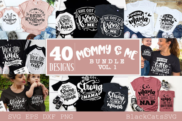 Mommy and Me Bundle 40 Designs Vol 1 Graphic Crafts By BlackCatsMedia
