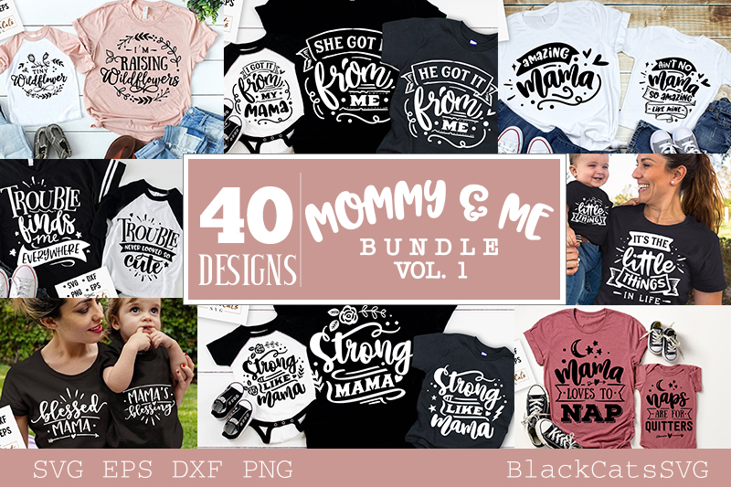 Download Free Mommy And Me Bundle 40 Designs Vol 1 Graphic By Blackcatsmedia for Cricut Explore, Silhouette and other cutting machines.