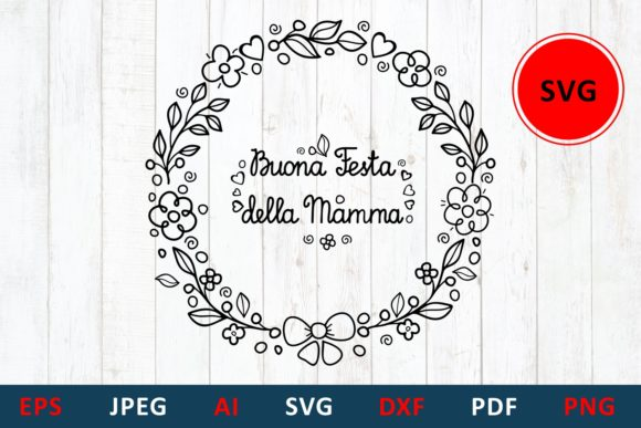 Download Free Mother Day Card In Italy Buona Festa Graphic By Millerzoa for Cricut Explore, Silhouette and other cutting machines.