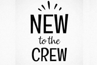 Download Free New To The Crew Hello I M New Here Graphic By Svg Den for Cricut Explore, Silhouette and other cutting machines.