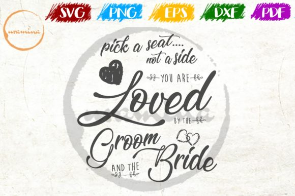 Print on Demand: Pick a Seat Not a Side You Are Loved Graphic Crafts By Uramina