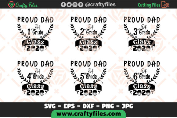 Proud Dad of Class of 2020 Grade Graphic Crafts By Crafty Files