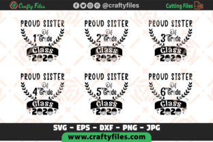 Download Free Proud Sister Of Class 2020 All Grade Graphic By Crafty Files for Cricut Explore, Silhouette and other cutting machines.
