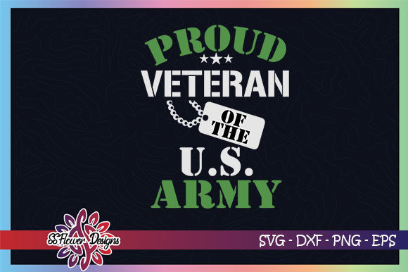 Download Free Proud Veteran Of The Us Army Graphic By Ssflower Creative Fabrica SVG Cut Files