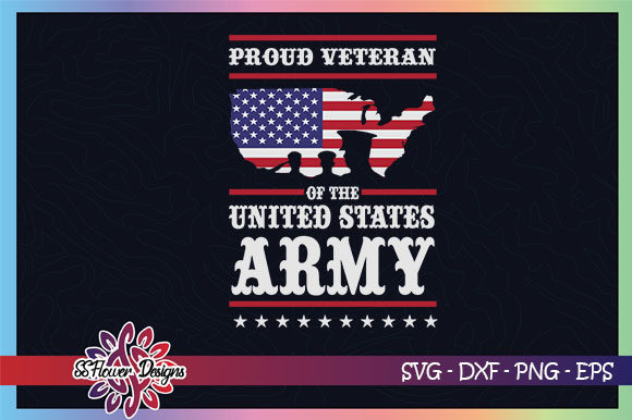Proud Veteran of the US Army, Veteran Graphic Crafts By ssflower