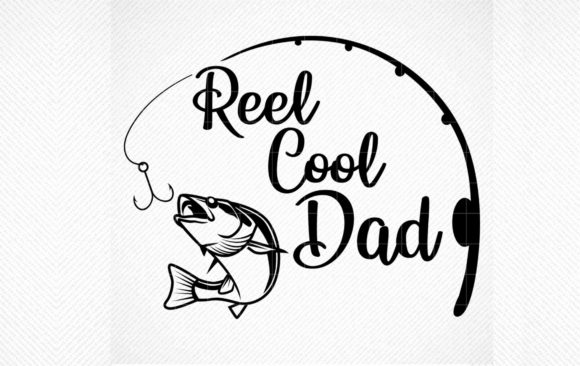 Download Free Reel Cool Dad Fishing Dad Graphic By Svg Den Creative Fabrica for Cricut Explore, Silhouette and other cutting machines.
