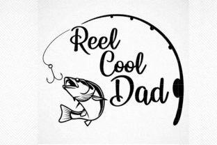 Print on Demand: Reel Cool Dad Fishing Dad Graphic Crafts By SVG DEN