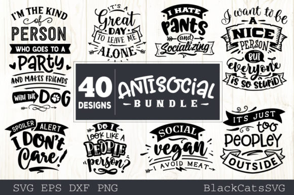 Sassy Bundle 40 Designs Antisocial Graphic Crafts By BlackCatsMedia