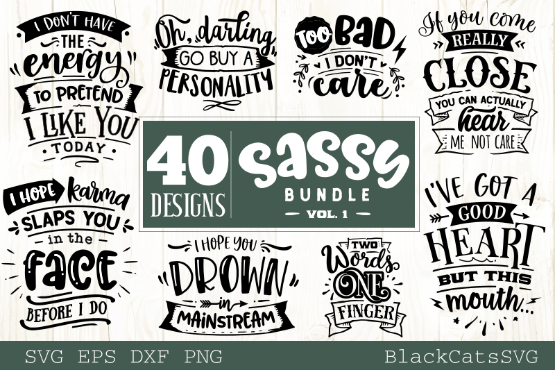 Download Free Sassy Bundle 40 Designs Graphic By Blackcatsmedia Creative Fabrica for Cricut Explore, Silhouette and other cutting machines.