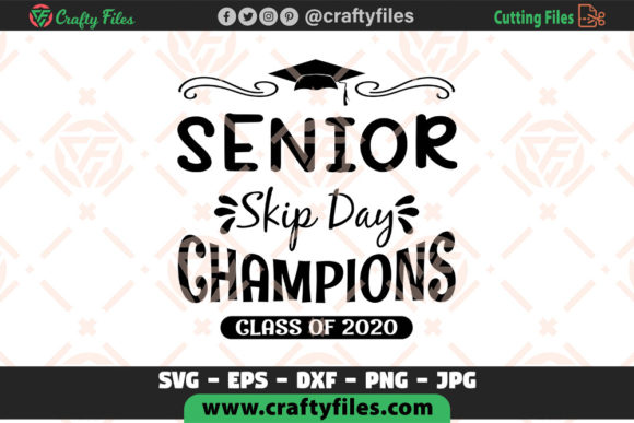 Senior -  Skip Day Champions Class of 2020 Graphic Crafts By Crafty Files