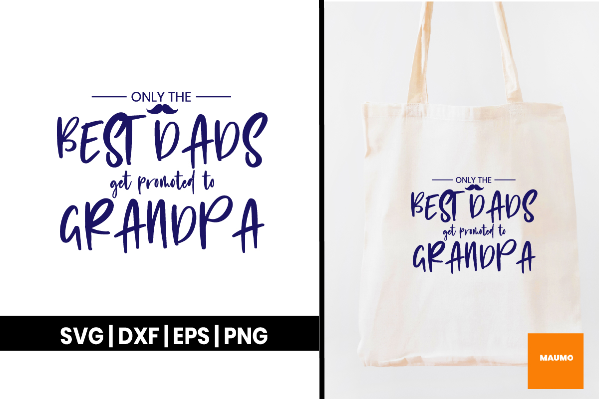Download Free Grandpa Quote For Father S Day Graphic By Maumo Designs for Cricut Explore, Silhouette and other cutting machines.