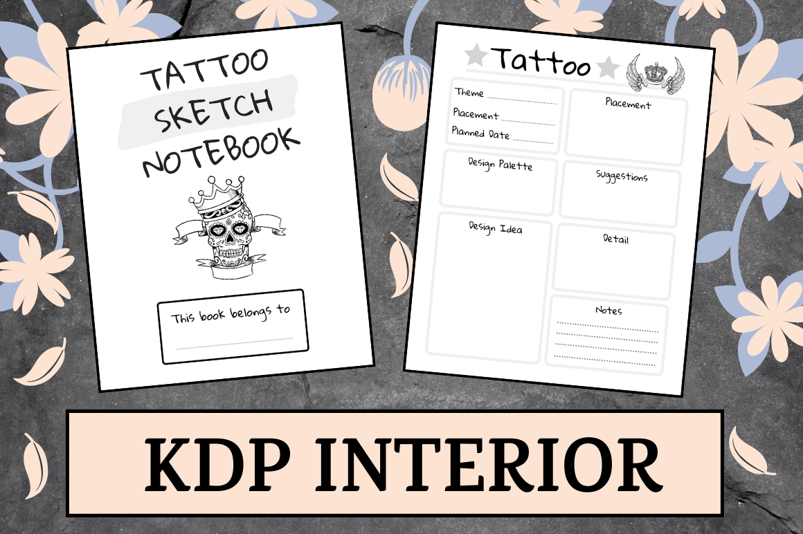 Download Free Tattoo Sketch Notebook Kdp Interior Graphic By Hungry Puppy for Cricut Explore, Silhouette and other cutting machines.