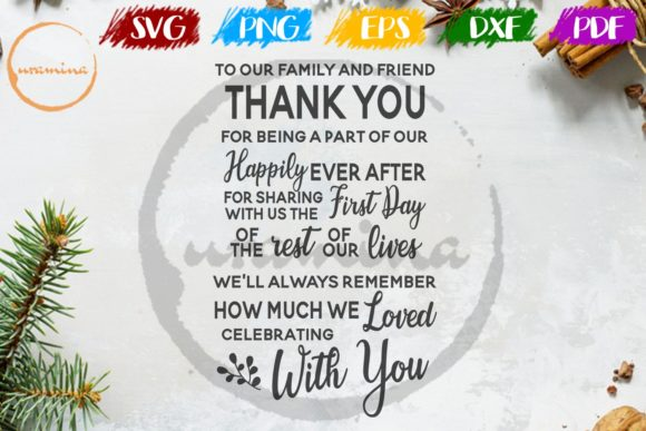 Download Free To Our Family And Friend Thank You Graphic By Uramina Creative for Cricut Explore, Silhouette and other cutting machines.