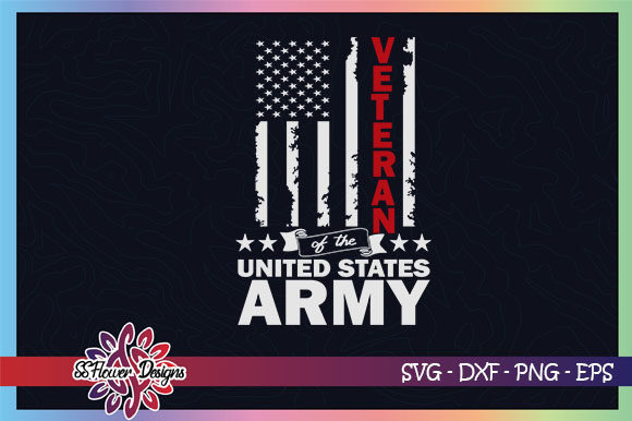 Download Free Veteran Of The Us Army Veteran Graphic By Ssflower Creative for Cricut Explore, Silhouette and other cutting machines.