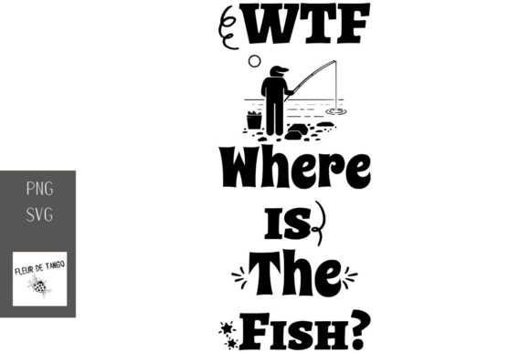 Print on Demand: WTF Where is the Fish? Graphic Print Templates By Fleur de Tango