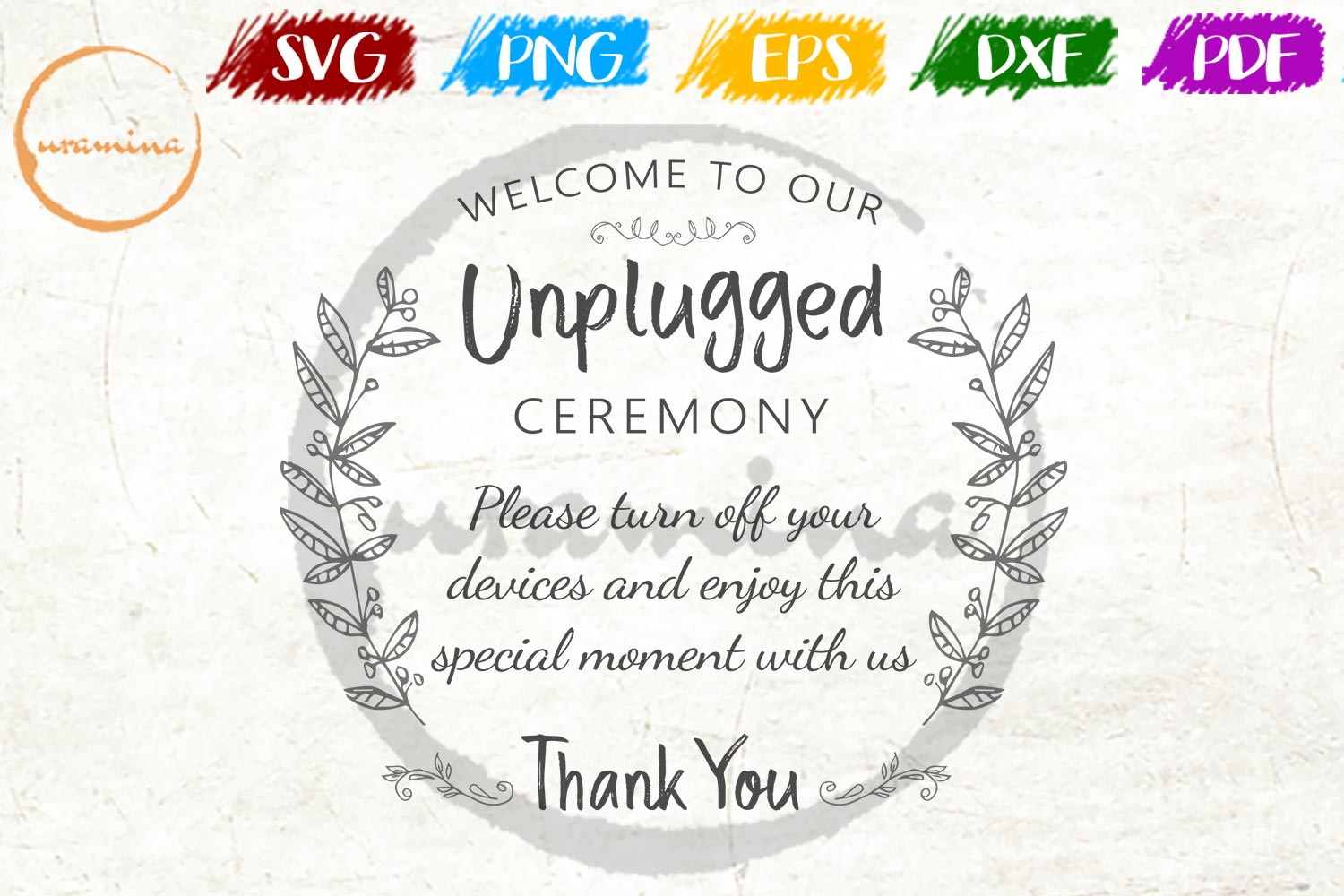 Download Free Welcome To Our Unplugged Ceremony Graphic By Uramina Creative for Cricut Explore, Silhouette and other cutting machines.