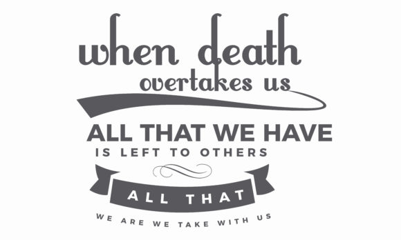 When Death Overtakes Us Graphic