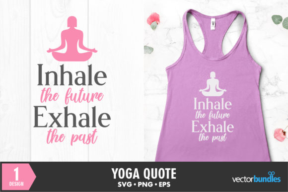 Print on Demand: Yoga Quote. Inhale Exhale Graphic Crafts By vectorbundles
