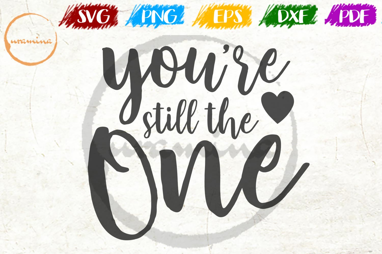 Download Free You Re Still The One Graphic By Uramina Creative Fabrica for Cricut Explore, Silhouette and other cutting machines.