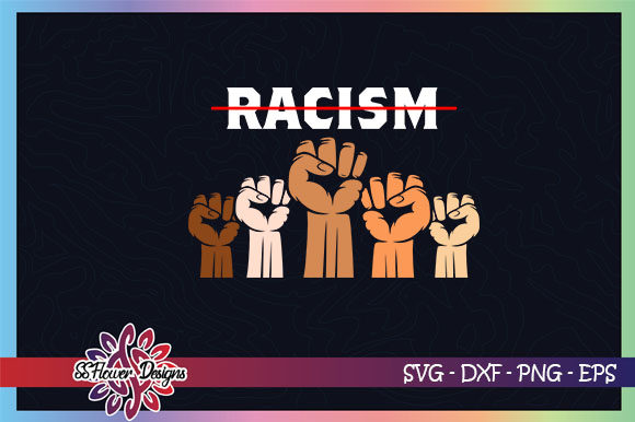 Download Free Anti Racism Raising Hand Graphic By Ssflower Creative Fabrica for Cricut Explore, Silhouette and other cutting machines.