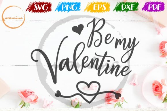 Download Free Be My Valentine Graphic By Uramina Creative Fabrica for Cricut Explore, Silhouette and other cutting machines.