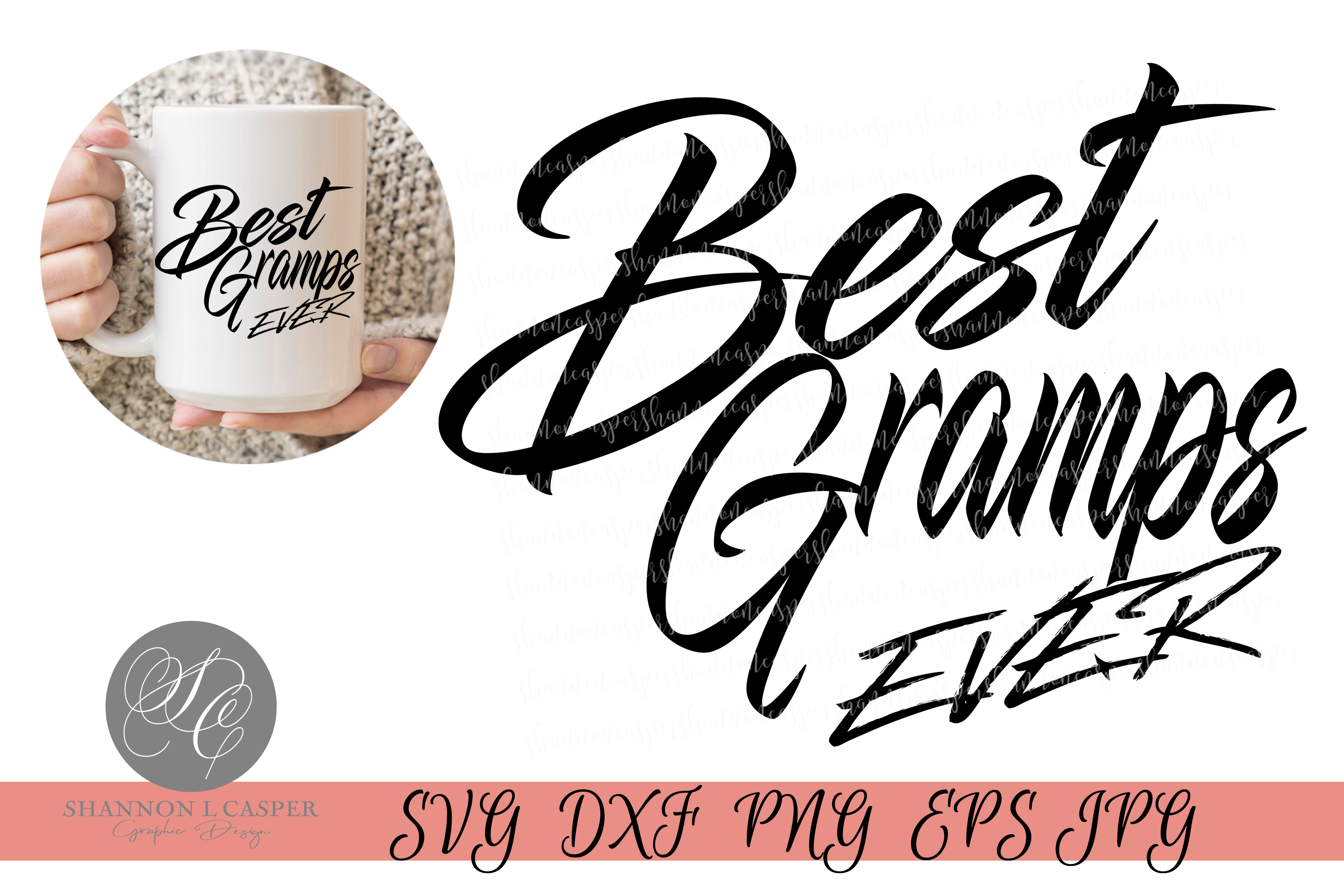 Download Free Best Gramps Ever Graphic By Shannon Casper Creative Fabrica for Cricut Explore, Silhouette and other cutting machines.