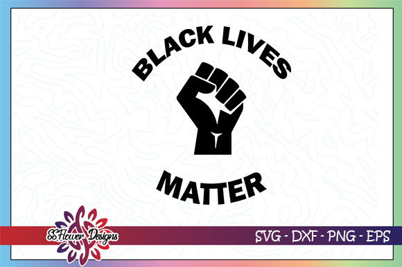 Download Free Black Lives Matter Fist Graphic By Ssflower Creative Fabrica for Cricut Explore, Silhouette and other cutting machines.