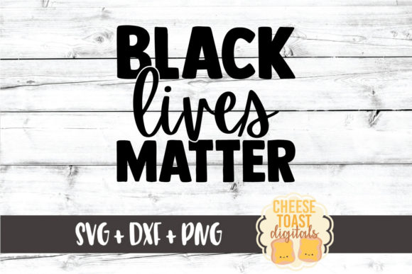 Download Free Black Lives Matter Graphic By Cheesetoastdigitals Creative Fabrica SVG Cut Files