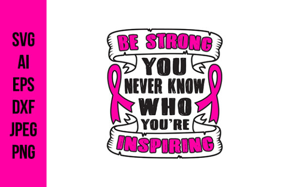 Download Free Breast Cancer Quotes For Cricut Graphic By Tosca Digital for Cricut Explore, Silhouette and other cutting machines.