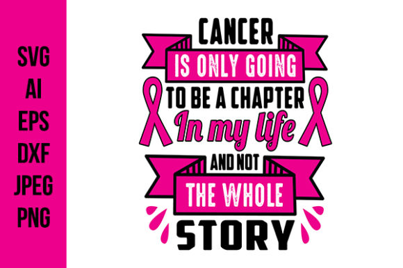 Download Free Breast Cancer Quotes For Tee Graphic By Tosca Digital Creative for Cricut Explore, Silhouette and other cutting machines.