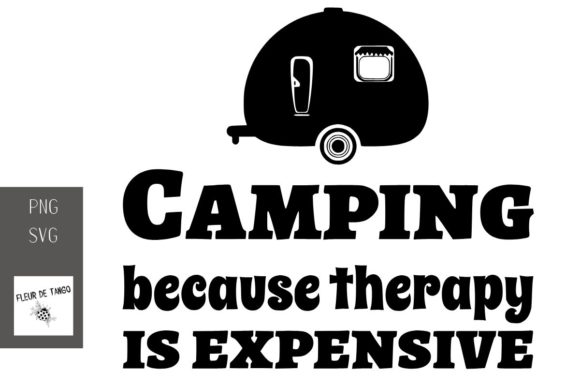 Print on Demand: Camping Because Therapy is Expensive Graphic Print Templates By Fleur de Tango