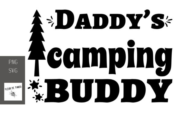 Print on Demand: Daddy's Camping Buddy Graphic Print Templates By Fleur de Tango