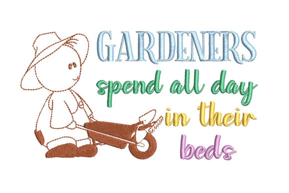 Print on Demand: Gardener, Simplistic Lines, with Quote Farm & Country Embroidery Design By Embroidery Shelter