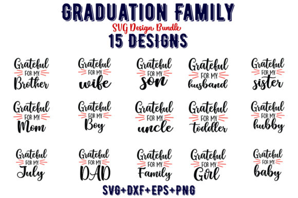 Download Free Graduation Family Bundle Graphic By Design Store Creative Fabrica for Cricut Explore, Silhouette and other cutting machines.