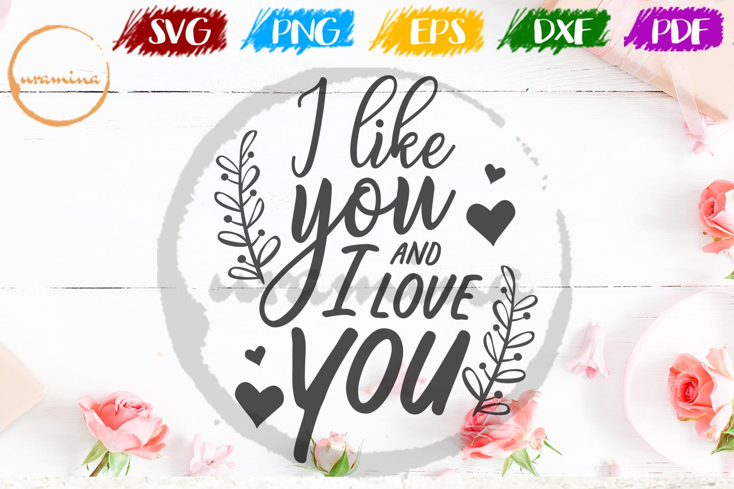 Download Free I Like You And I Love You Graphic By Uramina Creative Fabrica for Cricut Explore, Silhouette and other cutting machines.