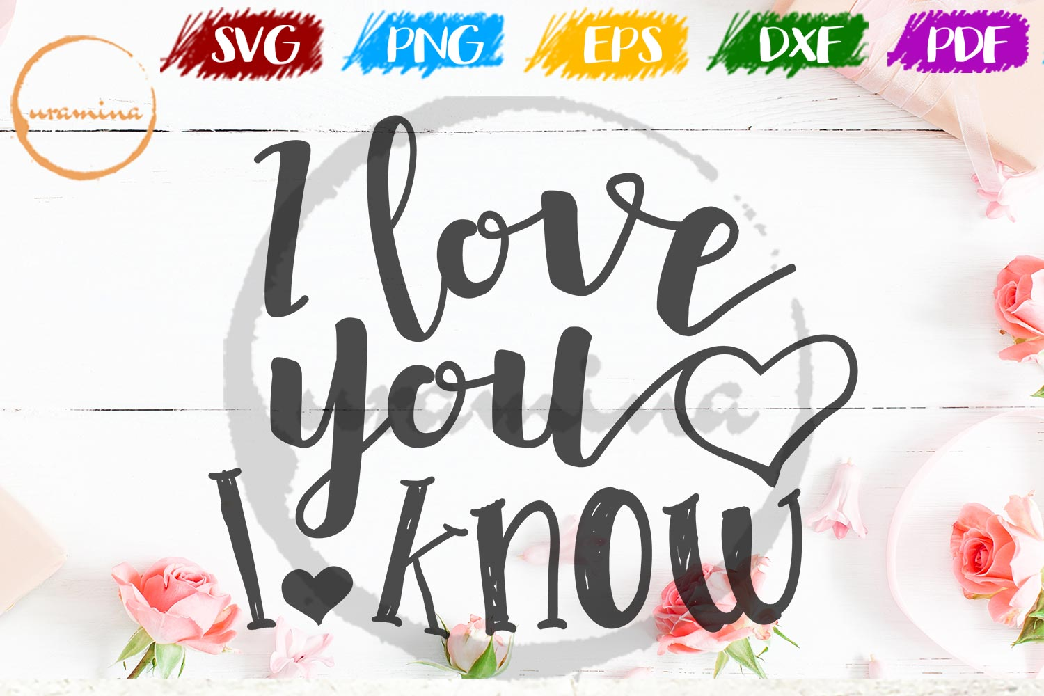 Download Free I Love You I Know Graphic By Uramina Creative Fabrica for Cricut Explore, Silhouette and other cutting machines.