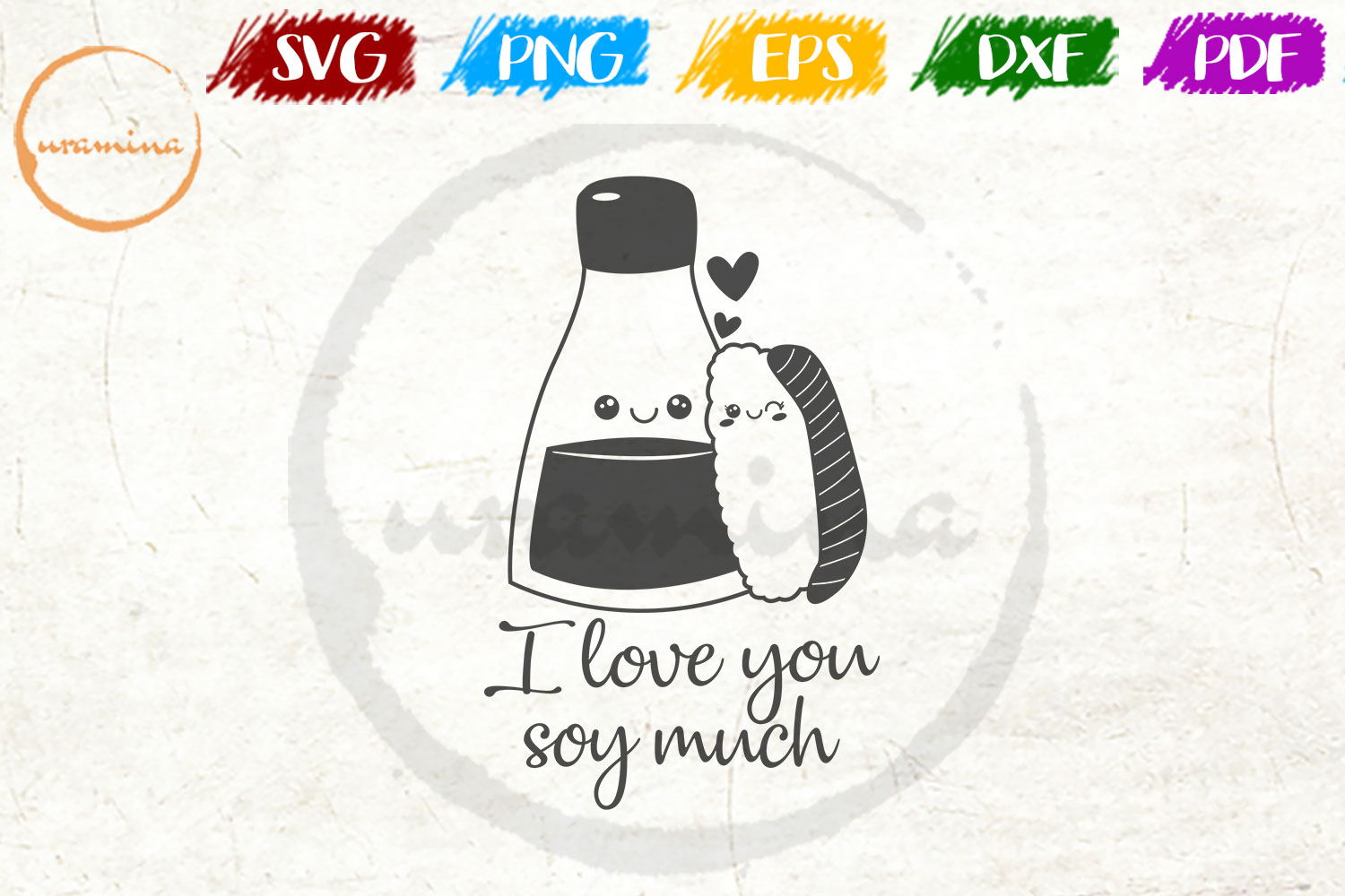 Download Free I Love You Soy Much Graphic By Uramina Creative Fabrica for Cricut Explore, Silhouette and other cutting machines.