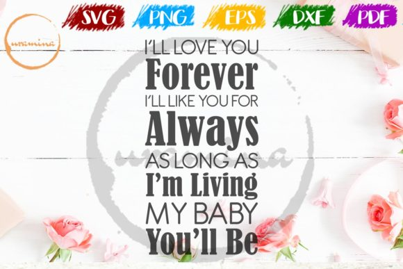 Download Free I Ll Love You Forever I Ll Like You Graphic By Uramina for Cricut Explore, Silhouette and other cutting machines.