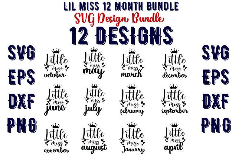 Download Free Lil Miss 12 Month Bundle Graphic By Design Store Creative Fabrica for Cricut Explore, Silhouette and other cutting machines.