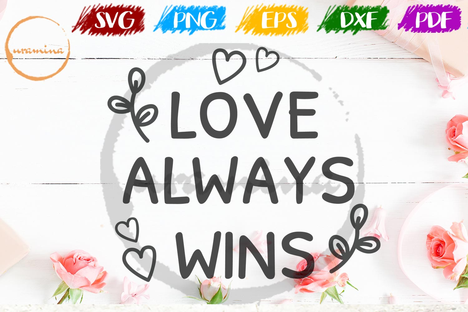 Download Free Love Always Wins Graphic By Uramina Creative Fabrica for Cricut Explore, Silhouette and other cutting machines.